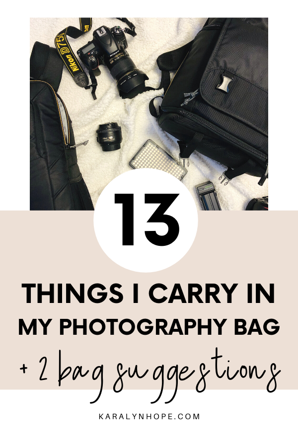 13 Items I Carry In My Photography Bag